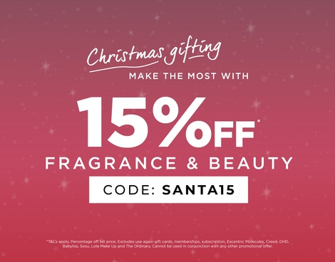 GET 15% OFF BEAUTY & FRAGRANCE*