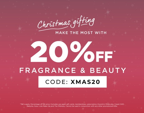 GET 20% OFF BEAUTY & FRAGRANCE*