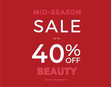 SAVE UP TO 40% ON BEAUTY